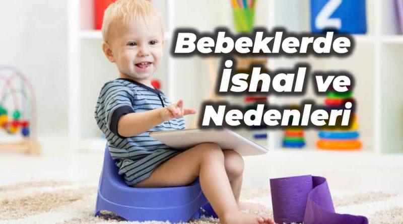 bebeklerde ishal nedenleri
