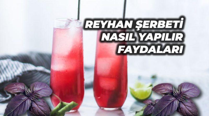 reyhan şerbeti