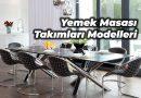 Yemek Masası Takımı Modelleri Sandalyesi Ölçüleri