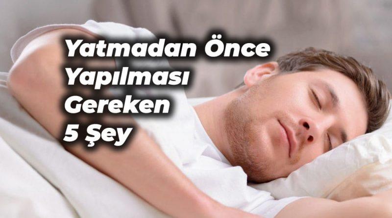 uyumadan önce